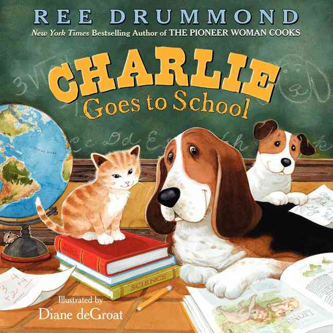 Charlie Goes to School By Drummond, Ree/ De Groat, Diane (ILT)