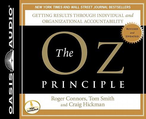 [CD] The Oz Principle By Connors, Roger/ Smith, Tom/ Hickman, Craig/ Shepherd, Wayne (NRT)